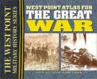 The West Point Atlas for the Great War by Thomas E. Greiss (Paperback, 2004)