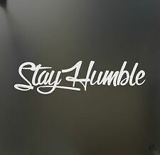 stay humble sticker large racing Honda JDM Funny drift car WRX window decal