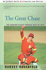 The Great Chase: The Dodger-Giants Pennant Race of 1951 by Harvey Rosenfeld (Paperback / softback, 2001)