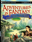 Adventures in Fantasy: Lessons and Activities in Narrative and Descriptive Writing, Grades 5-9 by John Gust (Paperback, 2007)