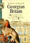 Georgian Britain by Andrew Langley (Hardback, 1994)