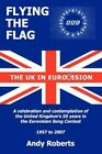 Flying Flag United Kingdom in Eurovision Celebration Contemplation by Roberts an