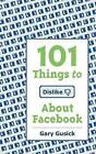 101things to Dislike about Facebook by Gary M Gusick (Paperback / softback, 2012)
