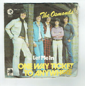 The-OSMONDS-Vinyle-45T-7-034-ONE-WAY-TICKET-TO-ANYWHERE-LET-ME-IN-MGM-2006321