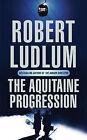The Aquitaine Progression by Robert Ludlum (Paperback, 2004)