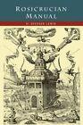 Rosicrucian Manual by H Spencer Lewis (Paperback / softback, 2015)