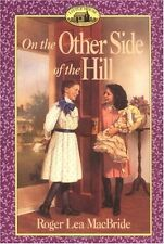 Little House Sequel: On the Other Side of the Hill by Roger Lea MacBride (1995, Paperback)