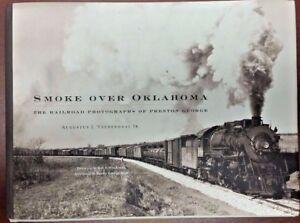 Smoke-Over-Oklahoma-Railroad-Photographs-of-Preston-George-Hardback