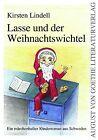Lasse und der Weihnachtswichtel von Kirsten Lindell (2011, Kunststoffeinband)
