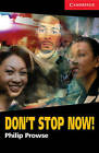 Don't Stop Now!: Level 1 by Philip Prowse (Paperback, 2005)
