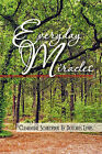 Everyday Miracles by Clementine Schroeder (Paperback, 2010)