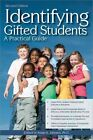 Identifying Gifted Students a Practical Guide by K Susan Johnsen 9781593637019