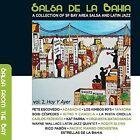 Salsa De La Bahia, Vol. 2: Hoy Y Ayer [Digipak] by Various Artists (CD, Sep-2015, 2 Discs, Patois Records)