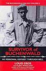 Survivor of Buchenwald My Personal Odyssey Through Hell 9781934980750
