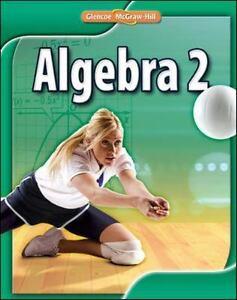 Merrill Algebra 2: Algebra 2, Student Edition by McGraw-Hill-Glencoe Staff  (2009, Hardcover)