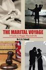 The Marital Voyage: A Guide to Happy Married Life by Dr C R Trivedi (Paperback / softback, 2014)