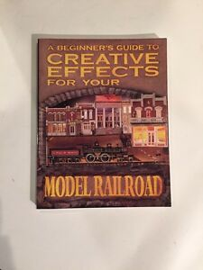 A Beginner's Guide To Creative Effects For Your Railroad