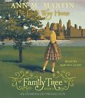Family Tree #2: The Long Way Home by Ann M Martin (CD-Audio, 2013)