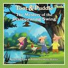 The Mystery of the Disappearing Swing by National Geographic (Hardback, 2008)