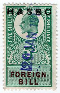 I-B-Edward-VII-Revenue-Foreign-Bill-5-H-amp-SBC-pre-cancel