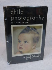 Josef Schneider  CHILD PHOTOGRAPHY  The Camera Magazine  1949 HC/DJ