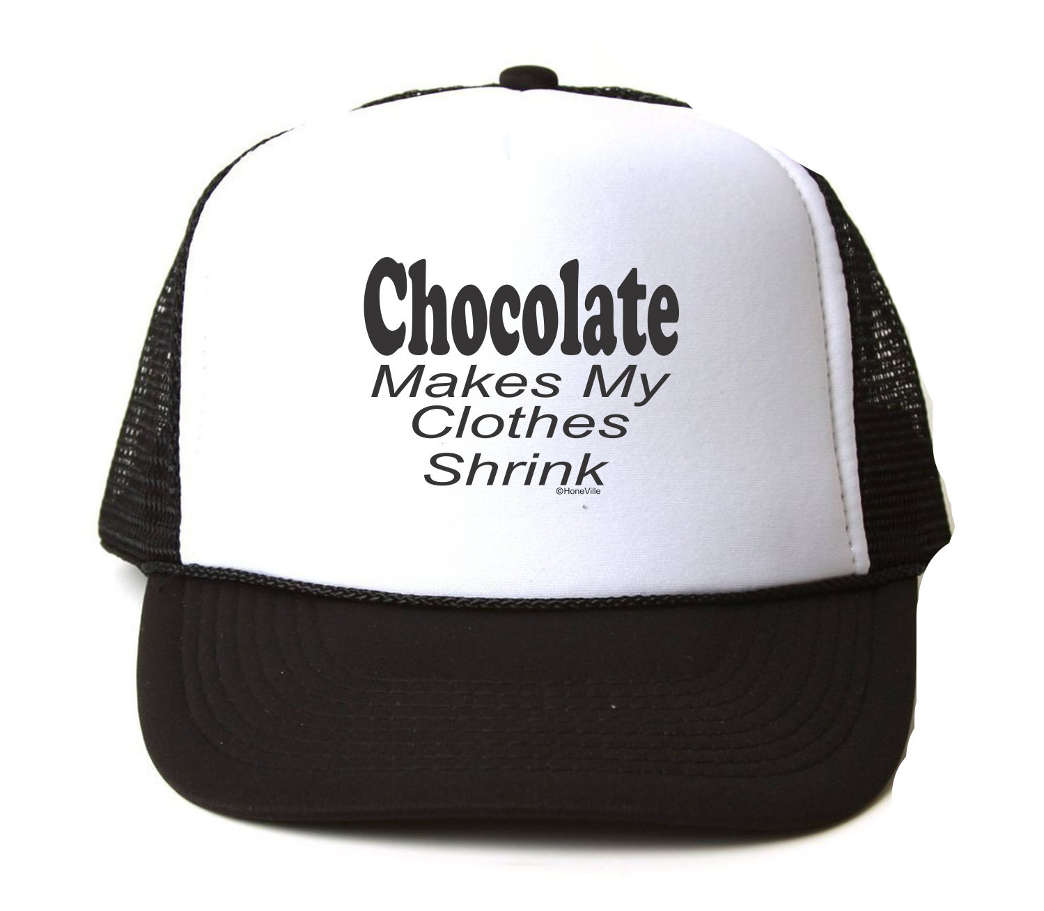 Trucker Hat Cap Foam Mesh Makes Chocolate Makes Mesh My Clothes Shrink Funny c70910