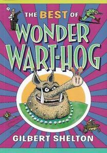 WONDER-WART-HOG-THE-BEST-OF-by-Gilbert-Shelton