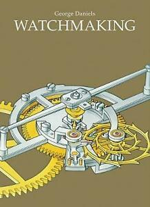 Watchmaking by George Daniels (English) Hardcover Book Free Shipping!