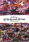 Of Hawks and Sparrows: Collected Stories and Poems by Satabdi Saha (Hardback, 2014)