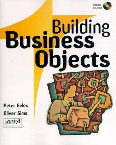 Building Business Objects by Peter Eeles; Oliver Sims