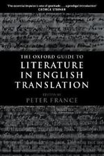 The Oxford Guide to Literature in English Translation (2001, Paperback)