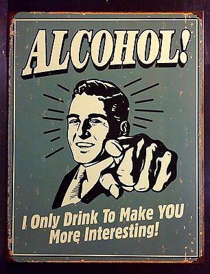 Alcohol TIN SIGN funny Beer Retro Vtg Garage Pub Wall Decor Metal Poster