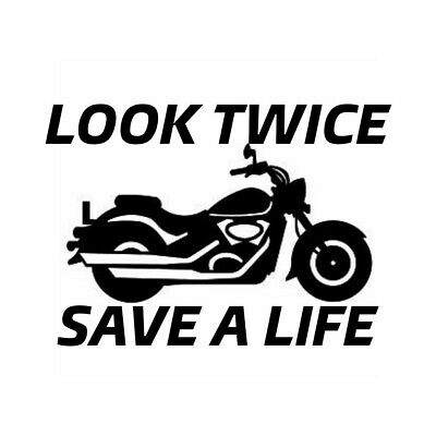 Look Twice Save A Life vinyl decal//sticker motorcycle awareness window car truck