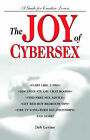 The Joy of Cybersex by Deb Levine (Paperback, 1999)