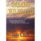 Dreams Fulfilled by Leslie E Stern (Hardback, 2014)