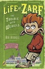 Life of Zarf: The Trouble with Weasels 1 by Rob Harrell (2016, Hardcover)