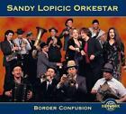 Border Confusion von Sandy Orkestar Lopicic (2010)