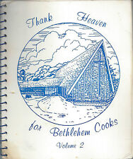 *ST CHARLES IL 1992 THANK HEAVEN FOR BETHLEHEM COOK BOOK *EV. LUTHERAN CHURCH