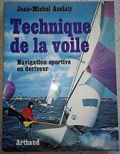TECHNIQUE DE LA VOILE  Navigation sportive en dériveur par Auclair 1975 NAUTISME