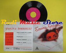 LP 45 7'' TONINA TORRIELLI Parole d'amore sulla sabbia Fascination no cd mc dvd