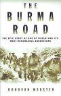 The Burma Road by Donovan Webster (Hardback, 2004)