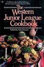 The Western Junior League Cookbook: A Delicious Mix of Ethnic Influences- The Best Recipes from the American West by Ann Seranne (Paperback / softback)