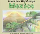 Count Your Way Through Mexico by James Haskins (Paperback / softback, 1989)