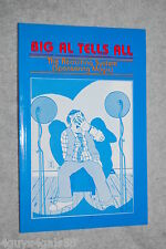 Big Al Tells All : The Recruiting System (Sponsoring Magic) by Tom Schreiter (1985, Paperback)
