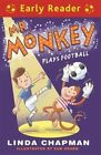 Mr Monkey Plays Football by Linda Chapman (Paperback, 2016)