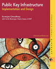 Public Key Infrastructure Implementation and Design by Suranjan Choudhury (Paperback, 2002)