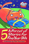 A Parcel of Stories for Five Year Olds by Pat Thomson (Paperback, 1999)