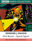 Dick Barton: Special Agent: BBC Radio's First Super Hero by Edward J. Mason (Audio cassette, 1999)