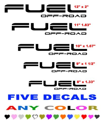 FUEL OFF ROAD  DECALS STICKERS   ANY COLOR  FIVE DECALS