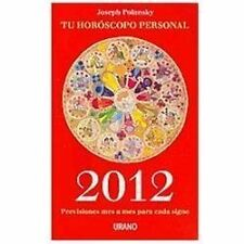 Ano 2012 Tu horoscopo personal / Your 2012 Personal Horoscope (Spanish Edition)